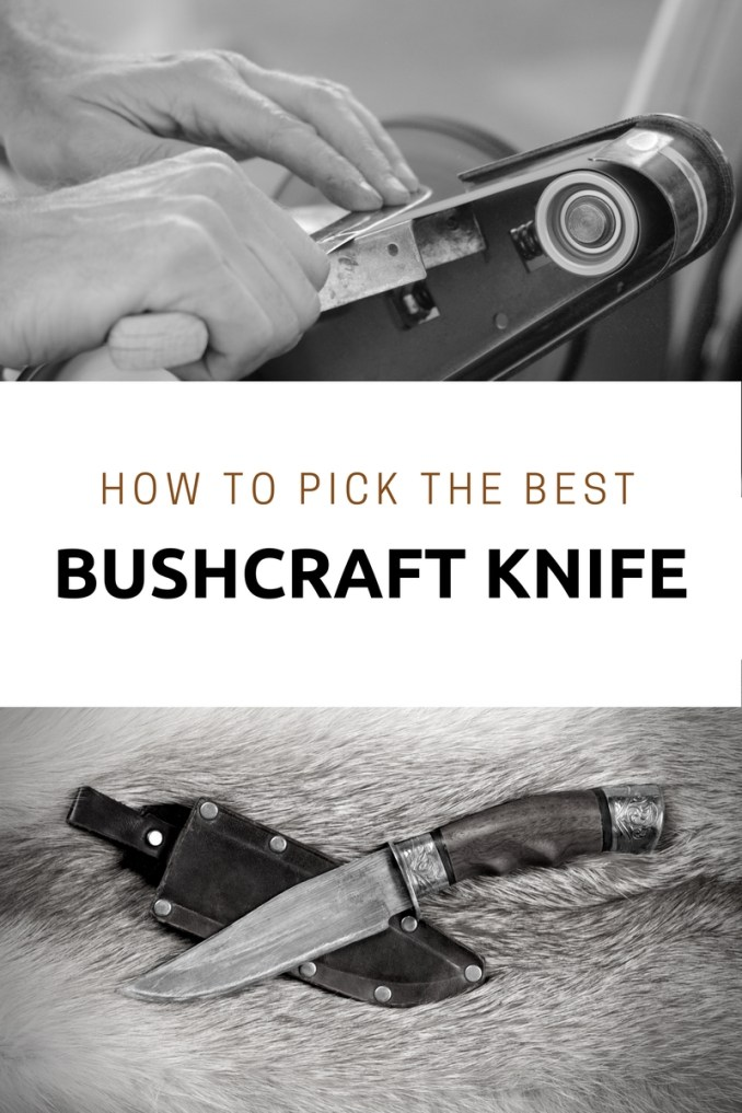 How to Pick the Best Bushcraft Knife