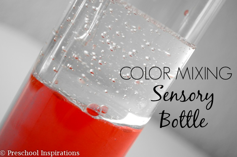 Color Mixing Sensory Bottle Science by Preschool Inspirations
