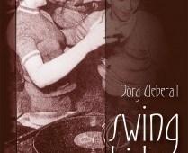 Swing Kids, Buch - Hirnkost KG