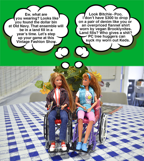 Wheelchair Barbies celebrate Earth Day by shopping at a vintage fashion show.