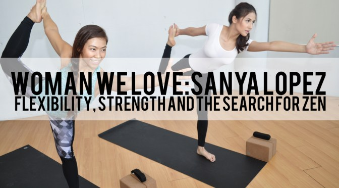 Woman We Love: Yoga with Sanya Lopez