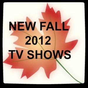new shows fall 2012