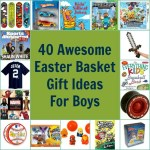 40 Awesome Easter Basket Gift Ideas for Boys
