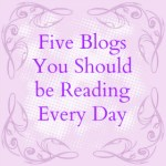 Five Blogs You Absolutely Should Be Reading #31daymarch