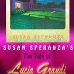 The Tale of Lucia Grandia Tour: Guest Post + $50 GC and Book Giveaway