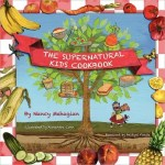 Book Review: The Supernatural Kids Cookbook