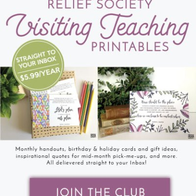 Simplify Visiting Teaching by Joining the Relief Society Visiting Teaching Printables Club