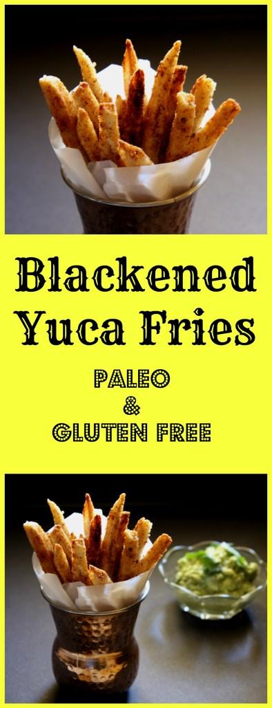 Blackened Yuca Fries (Paleo & Gluten Free)