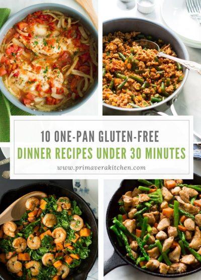 10 One-pan Gluten-free Dinner Recipes Under 30 Minutes - Primavera Kitchen