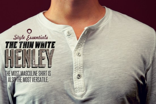 Henley 1 Top 10 trendy staple pieces