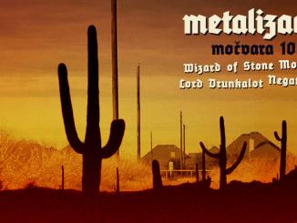 Metalizacija 05 - 10.03.2017. - Wizard Of Stone Mountain, Lord Drunkalot, Negative Slug - banner
