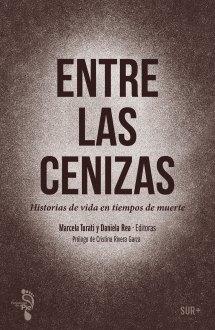 Entre las cenizas, nuevo libro de la red Periodistas de a pie.