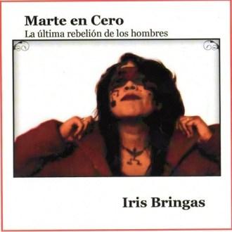 Marte en cero, nuevo disco de Iris Bringas.