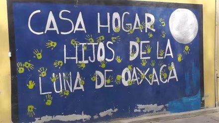 """La casa-hogar """"Hijos de la Luna"""" en Oaxaca. Foto: Tomada de YouTube"""