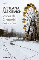 Voces desde Chernóbil, de Svetlana Alexievich.