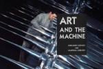 Art and the Machine book