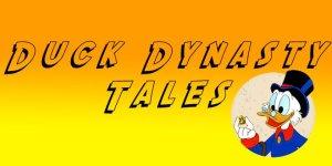 Duck Dynasty Tales