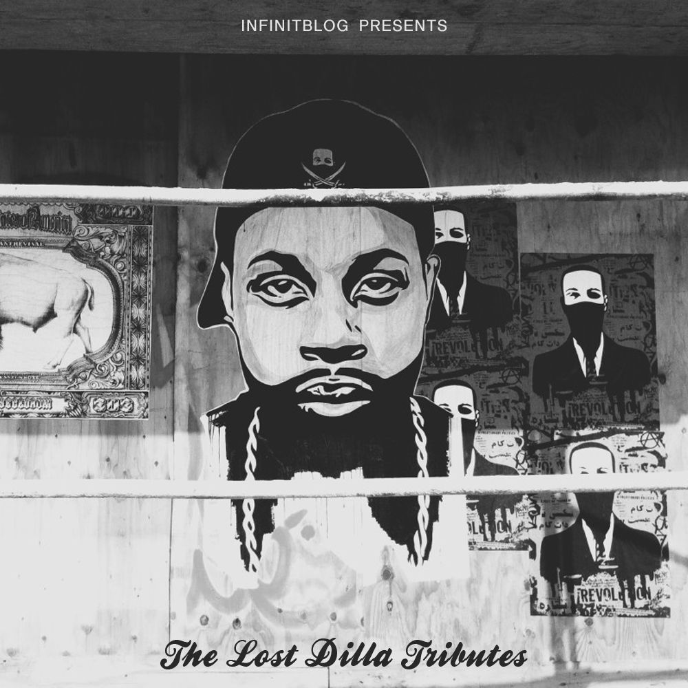 Infinit presents: The Lost Dilla Tributes