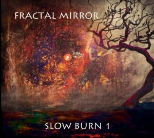 Fractal Mirror - Slow Burn 1 Cover