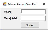 CSharpFormGirilenMesajıGirilenSayiKadarYazdırma