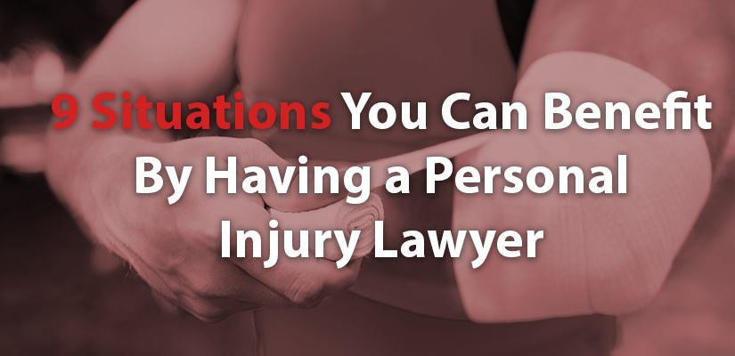 9-Situations-You-Can-Benefit-By-Having-a-Personal-Injury-Lawyer