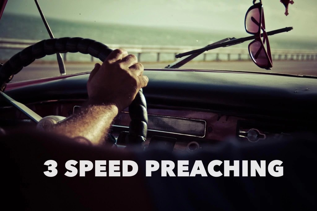3 Speed Preaching - Master Preaching Pace