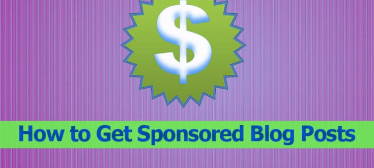 How to Get Sponsored Blog Posts?