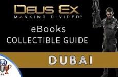 Deus-Ex-Mankind-Divided-eBooks-Collectible-Locations-Dubai-Tablet-Collector-Trophy-Achievement