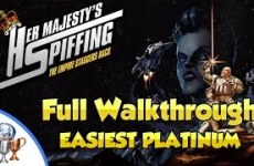 Her-Majestys-SPIFFING-Walkthrough-Easiest-Platinum-Platinum-Trophy-In-a-Single-Playthrough