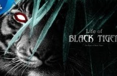 Life-of-Black-Tiger-Preview-Trailer-PS4