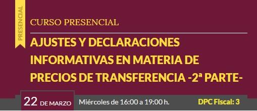 Curso «Ajustes y declaraciones informativas de precios de transferencia» #preciosdetransferencia