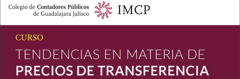 Curso «Tendencias en materia de Precios de Transferencia» #preciosdetransferencia