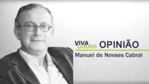 Por Manuel de Novaes Cabral, Presidente do Instituto dos Vinhos do Douro e do Porto, I.P. (IVDP)