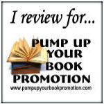I review for Pump Up Your Book!