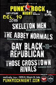 Those Crosstown Rivals, Gay Black Republican, Skeleton Men, Abbey Normals @ The Melody Inn | Indianapolis | Indiana | United States