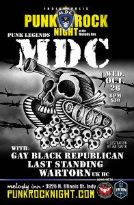 Punk legends MDC with Gay Black Republican, Last Standing, and Wartorn @ The Melody Inn | Indianapolis | Indiana | United States