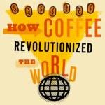 Cómo el café ha revolucionado el mundo [Infografía]