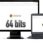 Chrome ya tiene su versión estable de 64 bits para Windows