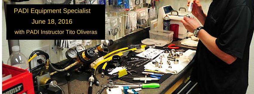 PADI Equipment Specialist Course: June 18th