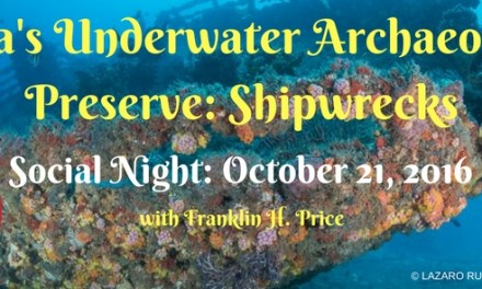 Social Night: Florida's Underwater Archaeological Preserve Shipwrecks Presentation