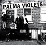 Palma Violets- 180