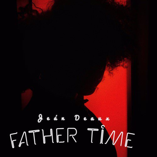 "Jean Deaux – ""Father Time"""