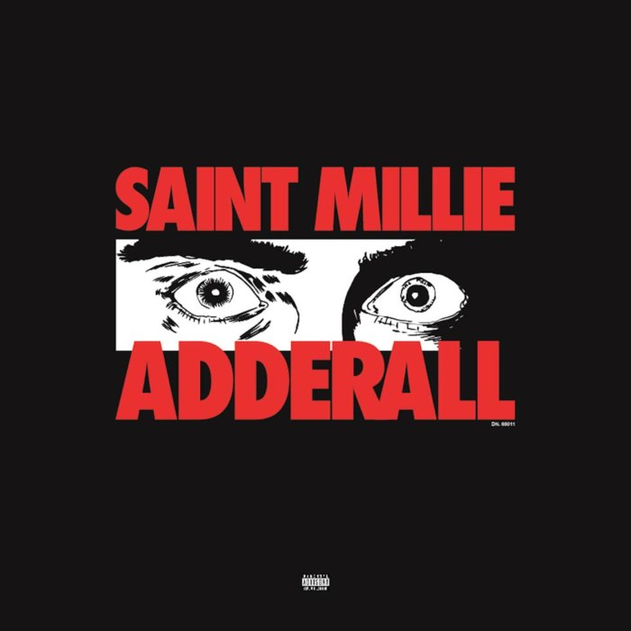 New Project: Saint Millie - 'Adderall'