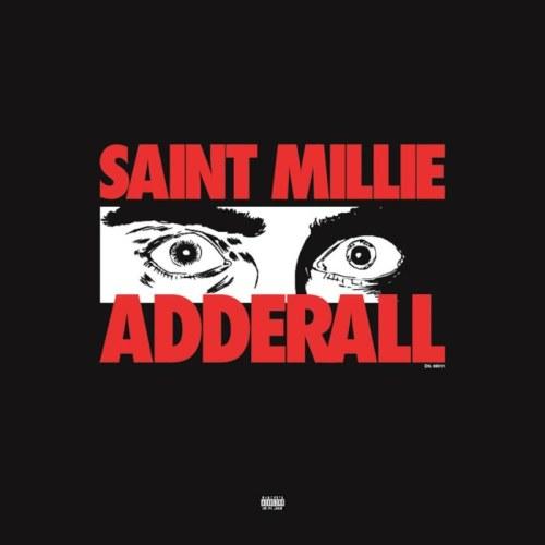 Saint Millie Adderall