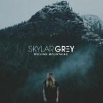 Skylar Grey Moving Mountains
