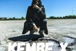 Kembe X Excellence