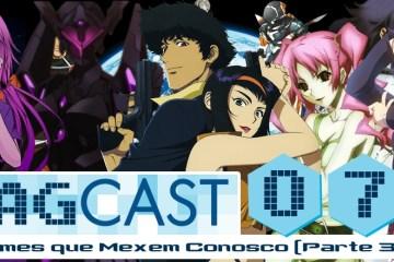 LAGCAST 72 - Animes que Mexem Conosco P3 (banner) teste