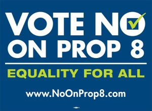 NO on Prop 8-8x6