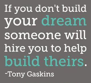 Build your dream