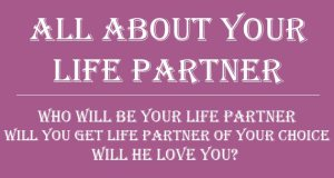 Who and how will be your life partner